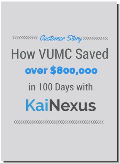 Customer Story: How VUMC Saved over $800,000 in 100 Days with KaiNexus