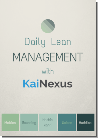 Daily Lean Management With KaiNexus