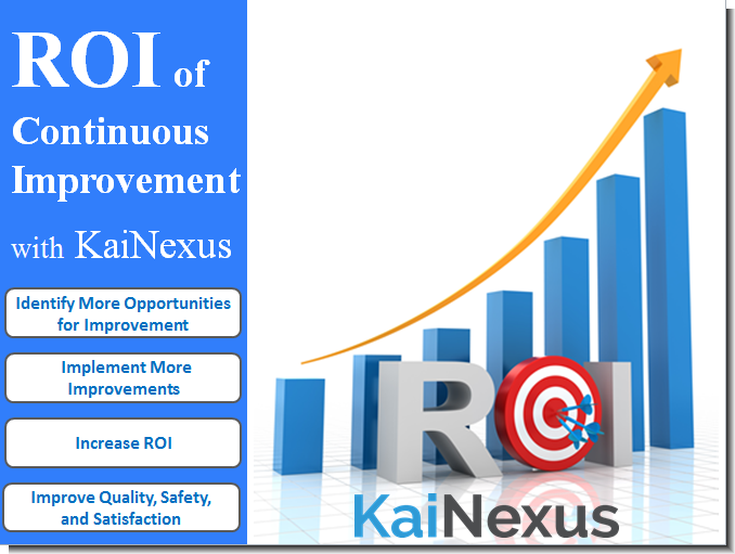 ROI of Continuous Improvement with KaiNexus