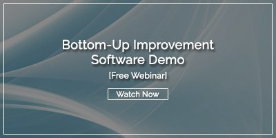 [WEBINAR] Bottom-Up Improvement Software Demo